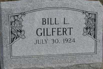 GILFERT, BILL L. - Dixon County, Nebraska | BILL L. GILFERT - Nebraska Gravestone Photos
