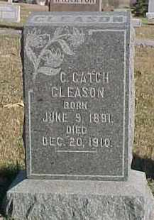 GLEASON, C. CATCH - Dixon County, Nebraska | C. CATCH GLEASON - Nebraska Gravestone Photos