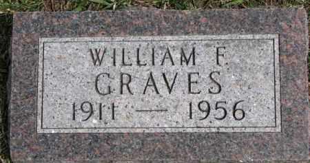 GRAVES, WILLIAM F. - Dixon County, Nebraska | WILLIAM F. GRAVES - Nebraska Gravestone Photos