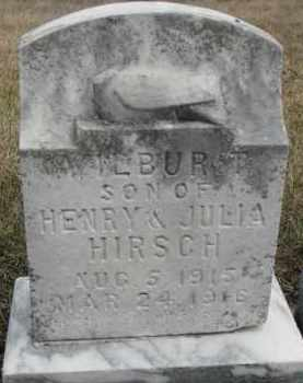 HIRSCH, WILBUR T. - Dixon County, Nebraska | WILBUR T. HIRSCH - Nebraska Gravestone Photos