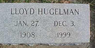 HUGELMAN, LLOYD - Dixon County, Nebraska | LLOYD HUGELMAN - Nebraska Gravestone Photos