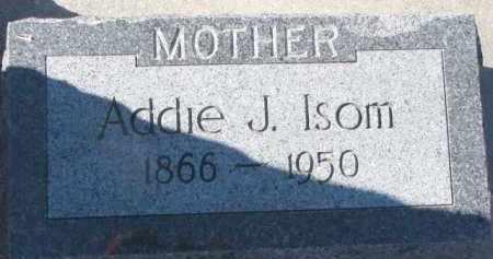 ISOM, ADDIE JOSEPHINE - Dixon County, Nebraska | ADDIE JOSEPHINE ISOM - Nebraska Gravestone Photos