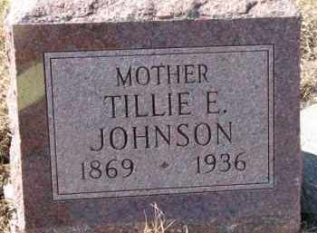 JOHNSON, TILLIE E. - Dixon County, Nebraska | TILLIE E. JOHNSON - Nebraska Gravestone Photos