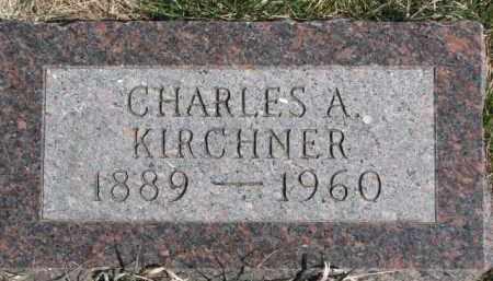KIRCHNER, CHARLES A. - Dixon County, Nebraska | CHARLES A. KIRCHNER - Nebraska Gravestone Photos