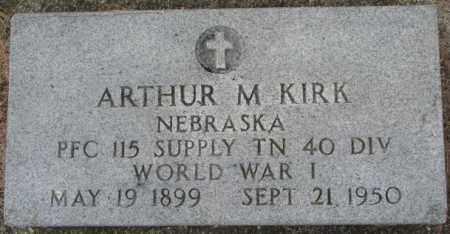 KIRK, ARTHUR M. - Dixon County, Nebraska | ARTHUR M. KIRK - Nebraska Gravestone Photos
