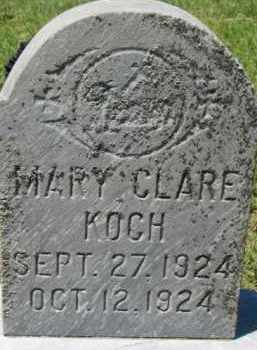KOCH, MARY CLARE - Dixon County, Nebraska | MARY CLARE KOCH - Nebraska Gravestone Photos