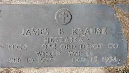 KRAUSE, JAMES B. (WW II MARKER) - Dixon County, Nebraska | JAMES B. (WW II MARKER) KRAUSE - Nebraska Gravestone Photos