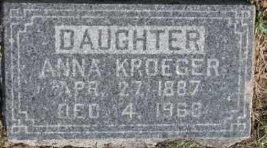 KROEGER, ANNA - Dixon County, Nebraska | ANNA KROEGER - Nebraska Gravestone Photos