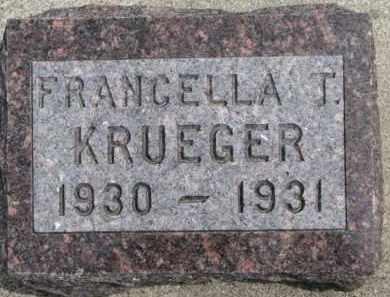 KRUEGER, FRANCELLA T. - Dixon County, Nebraska | FRANCELLA T. KRUEGER - Nebraska Gravestone Photos