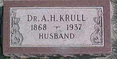 KRULL, DR. A.H. - Dixon County, Nebraska | DR. A.H. KRULL - Nebraska Gravestone Photos