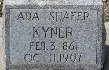 SHAFER KYNER, ADA - Dixon County, Nebraska | ADA SHAFER KYNER - Nebraska Gravestone Photos