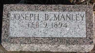 MANLEY, JOSEPH B. - Dixon County, Nebraska | JOSEPH B. MANLEY - Nebraska Gravestone Photos