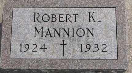 MANNION, ROBERT K. - Dixon County, Nebraska | ROBERT K. MANNION - Nebraska Gravestone Photos