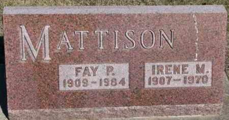 MATTISON, FAY P. - Dixon County, Nebraska | FAY P. MATTISON - Nebraska Gravestone Photos