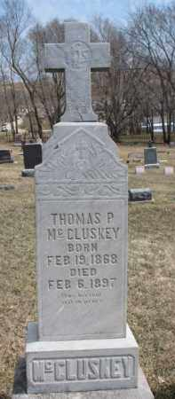 MCCLUSKEY, THOMAS P. - Dixon County, Nebraska | THOMAS P. MCCLUSKEY - Nebraska Gravestone Photos