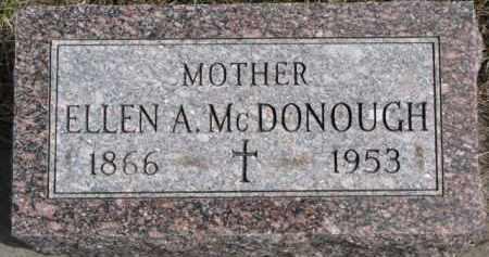 MCDONOUGH, ELLEN A. - Dixon County, Nebraska | ELLEN A. MCDONOUGH - Nebraska Gravestone Photos