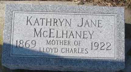 MCELHANEY, KATHRYN JANE - Dixon County, Nebraska | KATHRYN JANE MCELHANEY - Nebraska Gravestone Photos