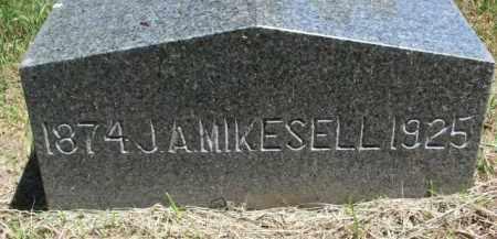 MIKESELL, J.A. - Dixon County, Nebraska | J.A. MIKESELL - Nebraska Gravestone Photos