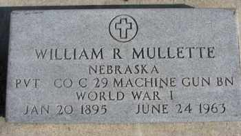 MULLETTE, WILLIAM R. - Dixon County, Nebraska | WILLIAM R. MULLETTE - Nebraska Gravestone Photos