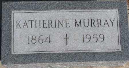 MURRAY, KATHERINE - Dixon County, Nebraska | KATHERINE MURRAY - Nebraska Gravestone Photos