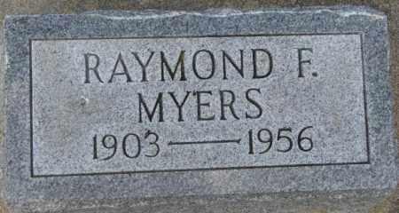 MYERS, RAYMOND F. - Dixon County, Nebraska | RAYMOND F. MYERS - Nebraska Gravestone Photos