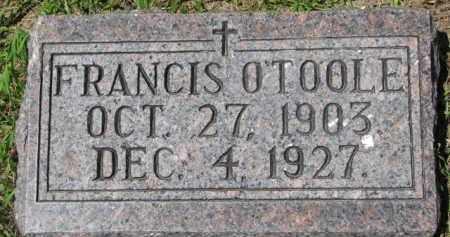 O'TOOLE, FRANICS - Dixon County, Nebraska | FRANICS O'TOOLE - Nebraska Gravestone Photos