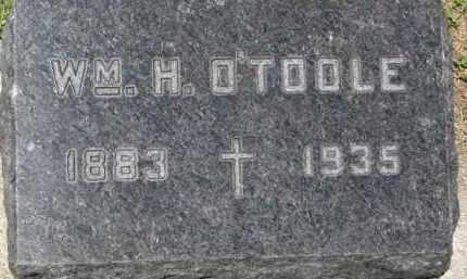 O'TOOLE, WM. H. - Dixon County, Nebraska   WM. H. O'TOOLE - Nebraska Gravestone Photos
