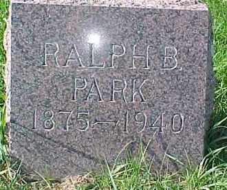 PARK, RALPH B. - Dixon County, Nebraska | RALPH B. PARK - Nebraska Gravestone Photos