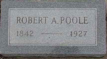 POOLE, ROBERT A. - Dixon County, Nebraska | ROBERT A. POOLE - Nebraska Gravestone Photos