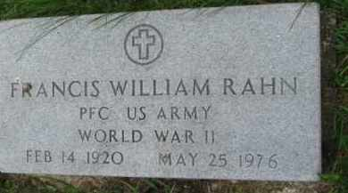 RAHN, FRANCIS WILLIAM (WW II MARKER) - Dixon County, Nebraska | FRANCIS WILLIAM (WW II MARKER) RAHN - Nebraska Gravestone Photos