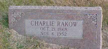 RAKOW, CHARLIE - Dixon County, Nebraska | CHARLIE RAKOW - Nebraska Gravestone Photos