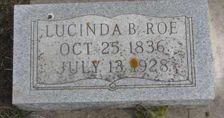 ROE, LUCINDA B. - Dixon County, Nebraska | LUCINDA B. ROE - Nebraska Gravestone Photos