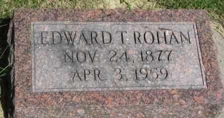 ROHAN, EDWARD T. - Dixon County, Nebraska | EDWARD T. ROHAN - Nebraska Gravestone Photos