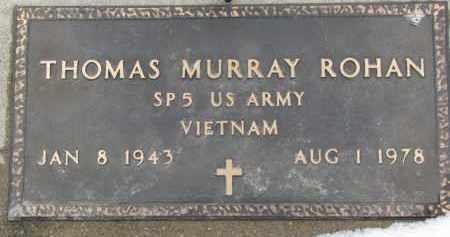 ROHAN, THOMAS MURRAY (MILITARY MARKER) - Dixon County, Nebraska | THOMAS MURRAY (MILITARY MARKER) ROHAN - Nebraska Gravestone Photos