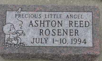 ROSENER, ASHTON REED - Dixon County, Nebraska | ASHTON REED ROSENER - Nebraska Gravestone Photos