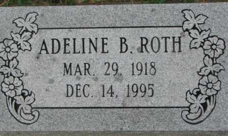 ROTH, ADELINE B. - Dixon County, Nebraska | ADELINE B. ROTH - Nebraska Gravestone Photos