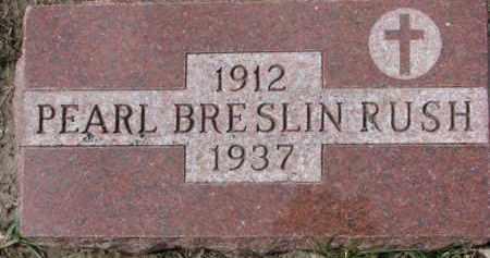 RUSH, PEARL - Dixon County, Nebraska | PEARL RUSH - Nebraska Gravestone Photos