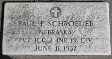 SCHROEDER, PAUL F. - Dixon County, Nebraska   PAUL F. SCHROEDER - Nebraska Gravestone Photos
