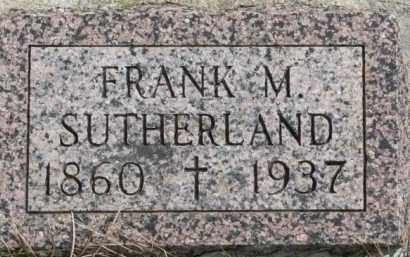 SUTHERLAND, FRANK M. - Dixon County, Nebraska   FRANK M. SUTHERLAND - Nebraska Gravestone Photos