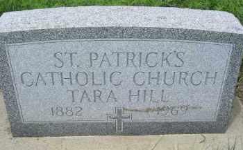 *TARA HILL/ST PATRICK'S, CATHOLIC CHURCH - Dixon County, Nebraska | CATHOLIC CHURCH *TARA HILL/ST PATRICK'S - Nebraska Gravestone Photos