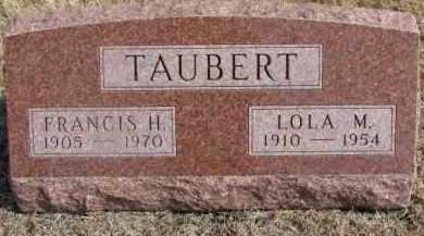 TAUBERT, FRANCIS H. - Dixon County, Nebraska   FRANCIS H. TAUBERT - Nebraska Gravestone Photos