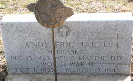 TAUTE, ANDY ERIC (WW II MARKER) - Dixon County, Nebraska | ANDY ERIC (WW II MARKER) TAUTE - Nebraska Gravestone Photos
