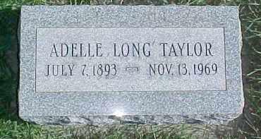 LONG TAYLOR, ADELLE - Dixon County, Nebraska   ADELLE LONG TAYLOR - Nebraska Gravestone Photos