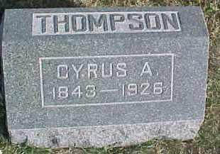 THOMPSON, CYRUS A. - Dixon County, Nebraska | CYRUS A. THOMPSON - Nebraska Gravestone Photos