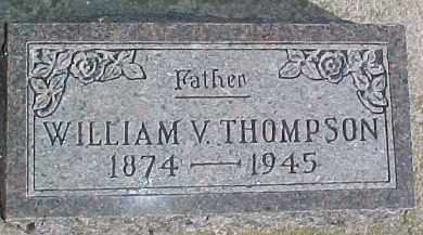 THOMPSON, WILLIAM V. - Dixon County, Nebraska | WILLIAM V. THOMPSON - Nebraska Gravestone Photos
