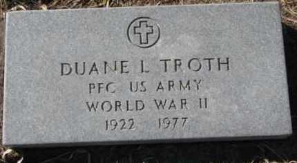 TROTH, DUANE L. (WW II MARKER) - Dixon County, Nebraska | DUANE L. (WW II MARKER) TROTH - Nebraska Gravestone Photos
