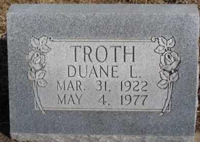 TROTH, DUANE L. - Dixon County, Nebraska | DUANE L. TROTH - Nebraska Gravestone Photos