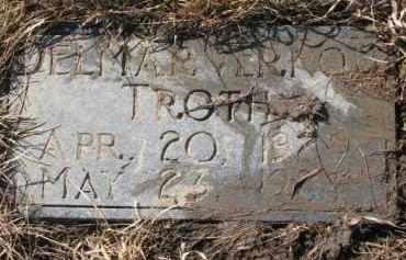 TROTH, DELMAR VERNON - Dixon County, Nebraska | DELMAR VERNON TROTH - Nebraska Gravestone Photos