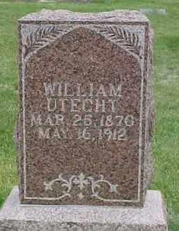 UTECHT, WILLIAM - Dixon County, Nebraska | WILLIAM UTECHT - Nebraska Gravestone Photos
