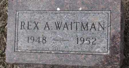 WAITMAN, REX A. - Dixon County, Nebraska | REX A. WAITMAN - Nebraska Gravestone Photos